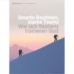 Smarte Routinen, starke Teams: Wie sich Resilienz trainieren lässt